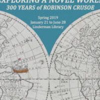Library Exhibit: Exploring a Novel World: 300 Years of Robinson Crusoe | LTS