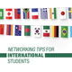 Networking Tips for International Students