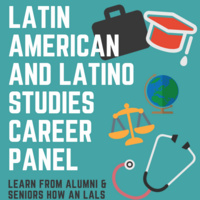 Latin American and Latino Studies Career Panel