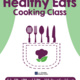 Healthy Eats Cooking Class