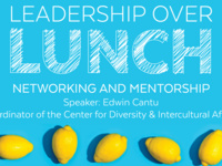 Leadership Over Lunch: Networking & Mentorship