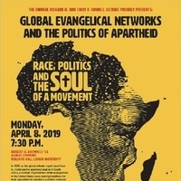 Global Evangelical Networks and the Politics of Apartheid: Race, Politics and the Soul of a Movement | Religion Studies