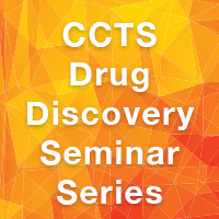 CCTS Drug Discovery Seminar Series