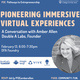 Pioneering Immersive Virtual Experiences: Amber Allen of Double A