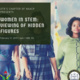 Women In Stem: Viewing of Hidden Figures