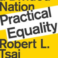Practical Equality: A Conversation with Robert Tsai and Dahlia Lithwick