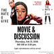 "Movie & Discussion: ""The Hate U Give"""