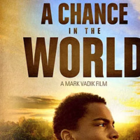 """Screening: """"A Chance in the World"""""""
