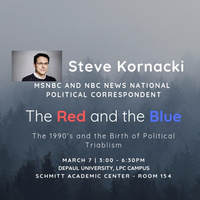 Steve Kornacki - The Red and The Blue - The 1990's and the birth of Political Tribalism.