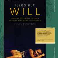 Illegible Will: Coercive Spectacles of Labor in South Africa and the Diaspora