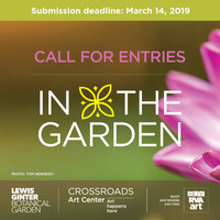 CALL FOR ENTRIES - IN THE GARDEN