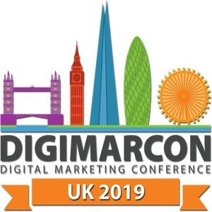 DigiMarCon UK 2019 - Digital Marketing Conference & Exhibition