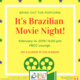 Brazilian Movie Night