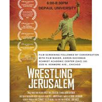 """Wrestling Jerusalem"" Screening and Conversation with Film Maker"