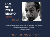 "Film Screening:  ""I Am Not Your Negro"""