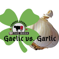 Gaelic vs. Garlic Interactive Stand Up