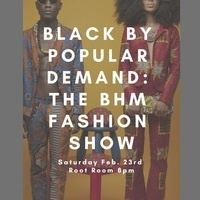 Black By Popular Demand: The Black History Month Fashion Show