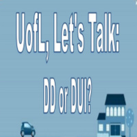 UofL, Let's Talk DD or DUI?