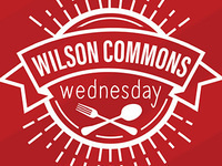 Wilson Commons Wednesday