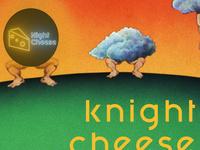 Night Cheese: Knight Cheese