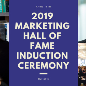 The 2019 Marketing Hall of Fame Induction Ceremony