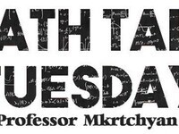 Math Talk Tuesday with Prof. Sevak Mkrtchyan