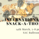 International Snack-A-Thon