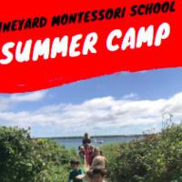 Open House: Vineyard Montessori School & Summer Camp
