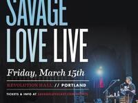 Savage Love Live