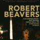Film/Video Presents: Robert Beavers
