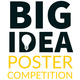 Big Idea Poster Competition Info Session