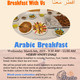 Arabic Breakfast with us