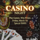 First Friday: Casino Night