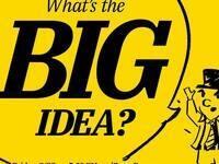 What's the Big Idea?!