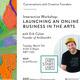 Launching an Online Business in the Arts: Erik Culver of ArtStartArt