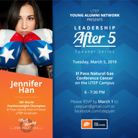 UTEP Young Alumni Network Leadership After 5 Speaker Series