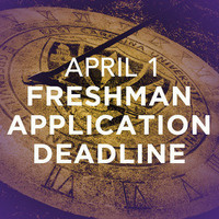 Freshman Application Deadline for Fall 2019