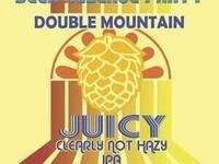 "Double Mountain ""Juicy, Clearly Not Hazy"" IPA Launch Party"