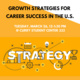 Growth Strategies for Career Success in the U.S.