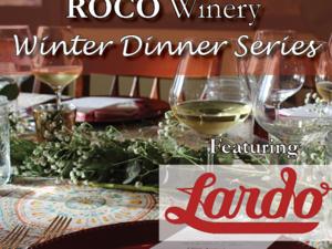 ROCO Winter Dinner Series featuring Lardo