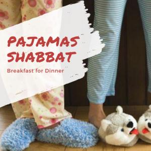 Pajamas Shabbat