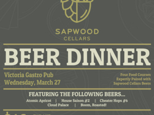 Sapwood Cellars Beer Dinner at Victoria Gastro Pub