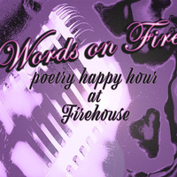 Words on Fire: Poetry Happy Hour