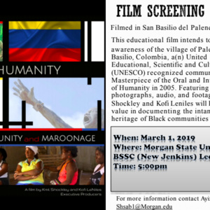 "Film Screening - ""For Humanity. Culture. Community and Marronage"""