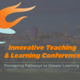 Innovative Teaching & Learning Conference