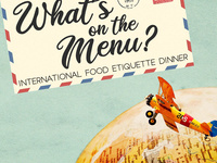 What's on the Menu? International Food Etiquette Dinner