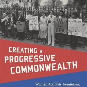 "Book Talk with Megan Taylor Shockley: ""Creating a Progressive Commonwealth"""