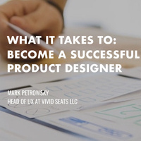 What it takes to be a successful product designer?