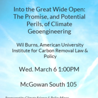 """""""Into the Great Wide Open: the Promise, and Potential Perils, of Climate Geoengineering"""""""