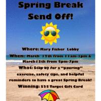 Spring Break Send Off!